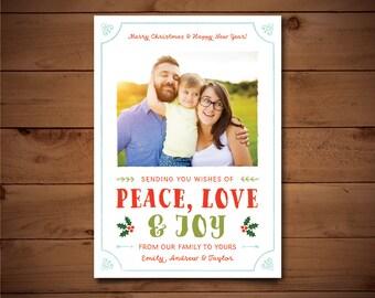 PRINTABLE Holiday Photo Card - Christmas Photo Card - Digital Christmas Card - Peave Love & Joy - Customized Just For You!