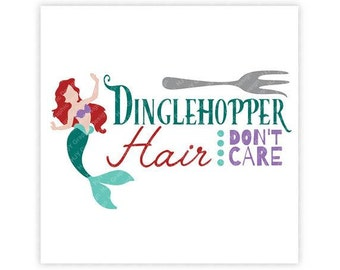 Disney, Mermaid Hair, Don't Care, Little Mermaid, Dinglehopper, Fork, Illustration, TShirt Design, Cut File, svg, pdf, eps, png, dxf