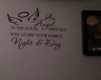 An Angel in the house they say will gaurd your family night and day. Vinyl Wall Decal. Angel Decal