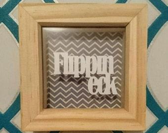 Framed Yorkshire Saying - 'Flippin Eck'