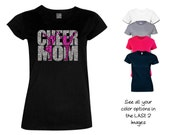 Cheer Mom Shirt - Personalize the Colors  - Beautiful Glitter - Gifts for Mom - Proud Mom of a Cheerleader