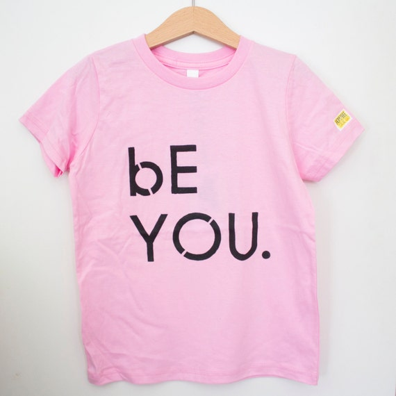Toddler cotton pink // American Apparel brand // Be You