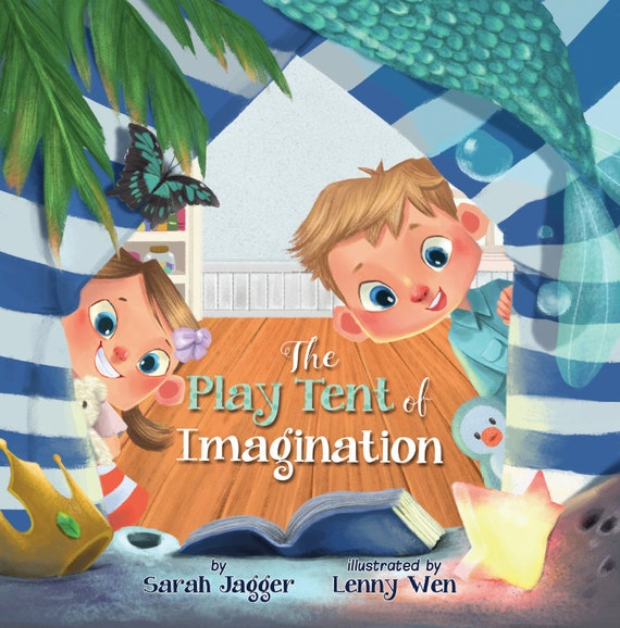 The Play Tent of Imagination. Soft Cover Book by Sarah Jagger