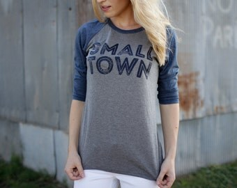 Small Town Baseball T Shirt, raglan, womens T Shirt, graphic T Shirt, vintage T shirt, T shirt gift, Gift for her, Baseball tee