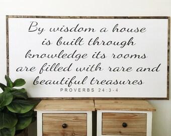 Proverbs 24:3-4 | scripture sign | bible verse | fixer upper decor | custom wood sign |