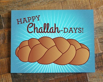 "Funny Hanukkah Card ""Happy Challah Days"" - Funny Card, Jewish Holidays Card, Happy Hanukkah Card, Funny Chanukah Card, Challah Bread"