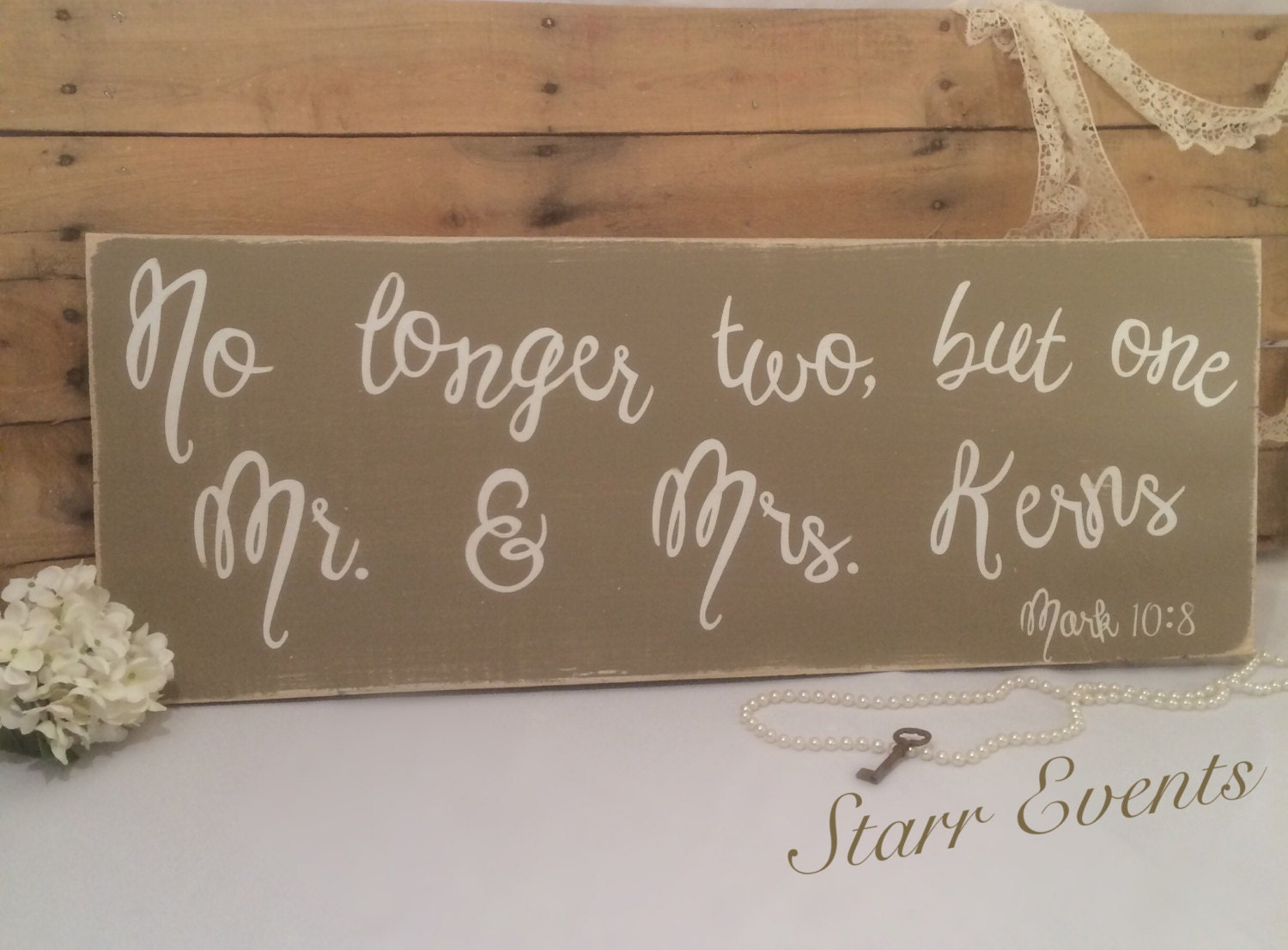 No Longer Two But One Sign Personalized Wedding Mr And Mrs