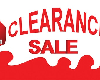 Clearance sale Banner sign 3 x 2 Ft