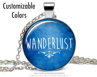 Wanderlust Customizable Colors Necklace -  Handmade