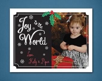 DIGITAL • Joy to the World • Christmas Card • Christmas • Holiday Cards • 4x6 Christmas Card • Chalkboard Holiday Card • Chalkboard • Holly