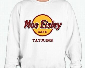 Mos Eisley Cafe Tattoine | Star Wars Sweatshirt