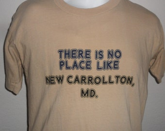 Vintage Original 1980s There is No Place Like New Carrollton Maryland Soft Tan T Shirt L