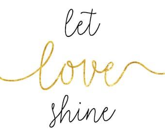 Let Love Shine Print