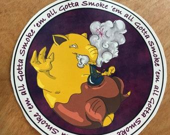 Drowzee, Gotta Smoke'em All, Vinyl Sticker