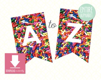 Printable Pennant Banner that includes entire alphabet COLORFUL SPRINKLES: Instant Download