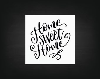 Home Sweet Home Decal - Vinyl Decal, Quotes, Home Decor
