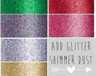 Add Glitter Shimmer Dust