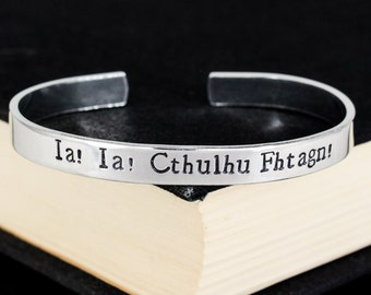 Ia! Ia! Cthulhu Fhtagn! - H.P. Lovecraft - Horror - Aluminum Cuff Bracelet