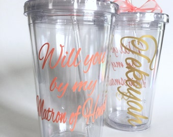 Will you Be My Matron of Honor? Will you be my Maid of Honor? Personalized Tumbler with Bridesmaid Name or Monogram