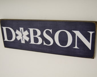 EMT Name Sign, Family Name, EMT Decor, Emergency Medical Technician Decor, EMT Sign by Herosigns