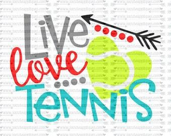 SVG, DXF, EPS Cut file, Live love Tennis svg, team spirit svg, Tennis mom svg, tennis sister, Tennis cut file, socuteappliques, svg Sayings