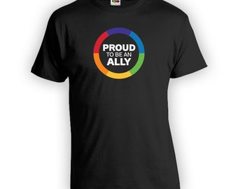 Proud to be an Ally Shirt for Gay Pride Month - Gay Pride Ally t-Shirt, Gay Pride Clothing, Gay Pride, Mens Womens Shirts Lgbt shirts CT-430