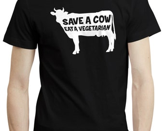 Save A Cow Eat A Vegetarian Meat Steak Lover T shirt Tshirt Tee Gift Funny