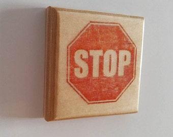 "Wooden fridge magnet ""stop"""