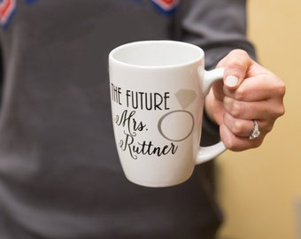 The Future Mrs. Coffee mug with diamond ring. Personalized coffee mug Engagement gift. Bride to be, Fiance mug, engagement announcement