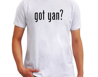 Got yan? T-Shirt