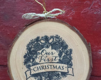 Our First Christmas Wood Slice Ornament