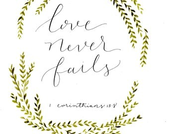 Love Never Fails with laurels