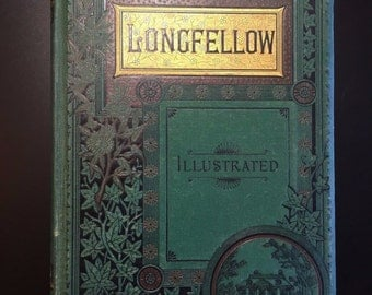 The Poetical Works of Longfellow, Henry W. Longfellow, 1884, Illustrated