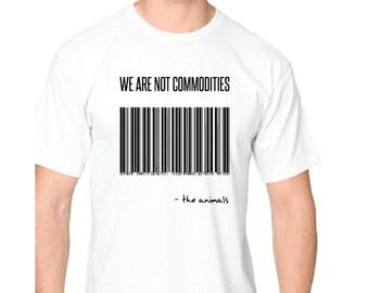 Vegan 'We Are Not Commodities' Unisex Tee