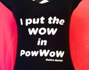 I put the WOW in PowWow