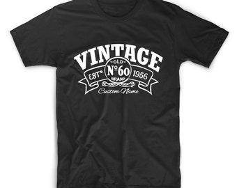 CUSTOM NAME Birthday T Shirt, 60th Birthday T Shirt, 1956 T Shirt, Birthday, Since 1956 T-Shirt, Birthday Shirt, Tshirt, Birthday Tee Shirt