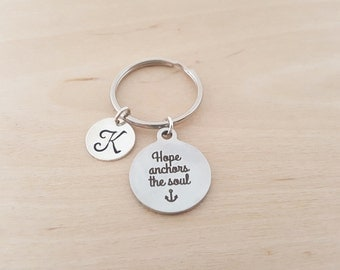 Hope Anchors The Soul Key Chain - Inspirational - Personalized Key Chain - Initial Keychain - Custom Key Chain - Personalized Gift