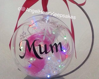 Mum, Bauble, With Lights,  Memorial Bauble, Personalised Bauble, Birthday Gift, Christmas, Mum, Memorial,Feathers