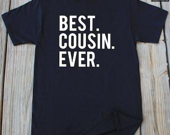 Best Cousin Ever T-Shirt Gift For Cousin Birthday Gift For Cousin Sister T-Shirt Best Cousin Brother Shirt