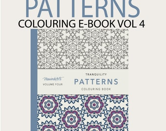 EBOOK - 30 pages - Printable Adult Colouring Book - Tranquility Patterns Volume 4 - Instant PDF Download