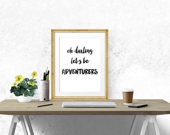 Be Adventurers Poster - Motivational Quote Print Inspirational Saying Typographic Minimalist Digital Printable Black & White Design Text Art