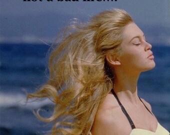 "RETRO / VINTAGE PRINT; retro/vintage ""Breathe"" with Brigitte Bardot"