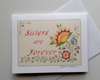 Sisters Are Forever Blank Note Card, Gift for Sister, Stationery, 4x6 Card with Envelope, Flower Watercolor Card
