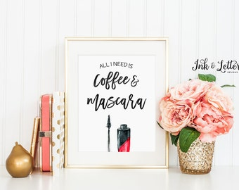 Coffee and Mascara Print - Makeup Art - Bathroom Decor - Vanity Decor - Makeup Printable - Makeup Lover - Instant Download - 8x10