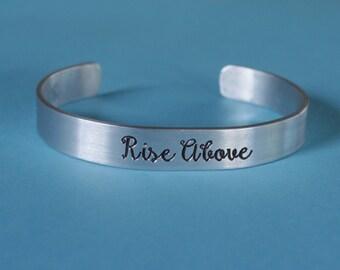 Engraved Aluminum Bracelet Rise Above Cuff Bracelet Inspirational Bracelet Aluminum Bracelet Engraved Bracelet