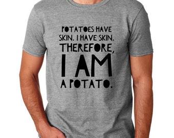 I Am A Potato T-Shirt - 8 Colors - Humor Shirt, Tumblr Shirts, Gift for Guys, Funny Hipster Shirt, Gifts for Teen Girls, Socially Awkward