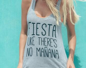 Fiesta Like There's No Manana Shirt - Mexico Bachelorette Tank - Mexico Vacation Tank Top - Funny Vacation Shirts - Spring Break Tank Tops