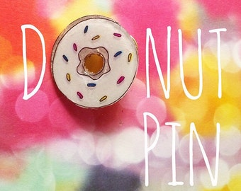 "Donut Pin (""You're so Sweet"") 