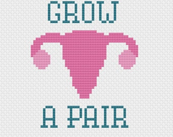 Instant Download PDF for Cross Stitch Pattern -- Grow A Pair -- Uterus - Ovaries - Feminist - Female - Reproduction - Subversive - Cheeky