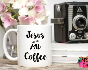 Jesus and Coffee, Jesus Coffee Mug, Jesus Coffee Cup, Coffee Mug Gift, Coffee Cup Gift, Printed Mugs, Coffee Addict Gift, Coffee Lover Gift